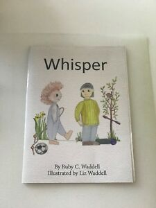 Whisper-by-Ruby-C-Waddell-illustrated-by-Liz-Waddell