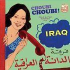Choubi Choubi: Folk & Pop Sounds from Iraq, Vol. 1 by Various Artists (Vinyl, Jun-2014, 3 Discs, Sublime Frequencies)