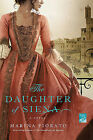 The Daughter of Siena by Marina Fiorato (Paperback / softback)