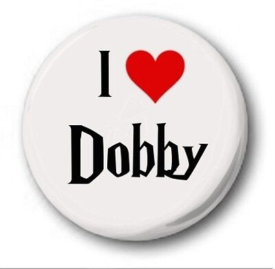 I LOVE DOBBY - 1 inch / 25mm Button Badge - Cute Novelty Harry Potter JK Rowling