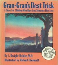 Gran Gran's Best Trick: A Story for Children Who Have Lost Someone They Love
