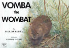 Vomba the Wombat by Pauline Reilly (Paperback, 2002)