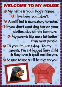 ROTTWEILER Welcome To My House Personalized With Your Dog/'s Name
