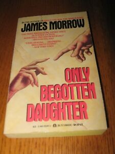 Only-Begotten-Daughter-by-James-Morrow-1st-Ace-PB-ed-1991