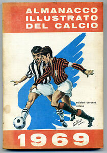 ALMANACCO ILLUSTRATO DEL CALCIO 1969 - PRIMA EDIZIONE ORIGINALE - Italia - ALMANACCO ILLUSTRATO DEL CALCIO 1969 - PRIMA EDIZIONE ORIGINALE - Italia