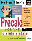 Bob Miller's Precalc for the Clueless by Miller (Hardback, 2005)