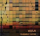 Tenement Noise von Kula (2015)