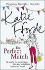 The Perfect Match von Katie Fforde (2015, Taschenbuch)
