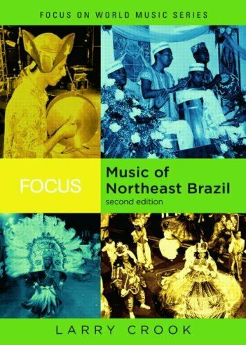 Music of Northeast Brazil by Crook, Larry