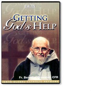 GETTING GOD'S HELP* W/ FR. BENEDICT GROESCHEL  EWTN NETWORK  DVD