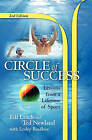 Circle of Success: Lessons from a Lifetime of Sport by Bill Leach, Ted Newland (Paperback / softback, 2011)