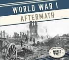 World War I Aftermath by Tom Streissguth (Hardback, 2016)