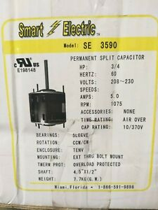 SE 3590 Permanent Split Capacitor HP 3/4  60hz 208/230volts 5.0Amps 1075RPM TENV