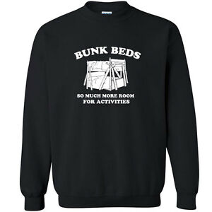 069 Bunk Beds Crew Sweatshirt Step Movie Brothers Funny Quote