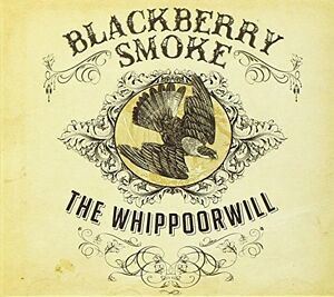 Blackberry-Smoke-The-Whippoorwill-3-bonus-track-CD