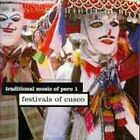 Traditional Music of Peru, Vol. 1: Festivals of Cusco by Various Artists (CD, Nov-1995, Smithsonian Folkways Recordings)