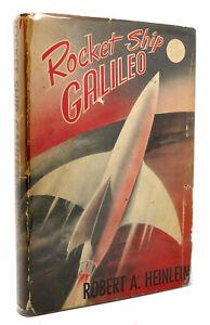Robert A. Heinlein ROCKET SHIP GALILEO  1st Edition 1st Printing
