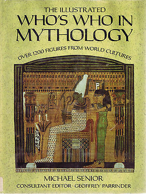 Illustrated Who's Who In Mythology by Michael Senior (1985, HC, Macmillan)