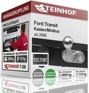 Für Ford Transit Kasten//Minibus für Trittbrett 00-06 Anhängerkupplung starr AHK