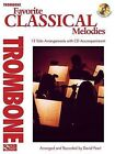 Favorite Classical Melodies: Trombone by Cherry Lane Music Company (Mixed media product, 2012)