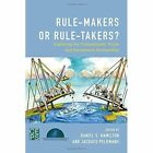 Rule-makers or Rule-takers? Exploring The Transatlantic Trade and Investment Partnership Paperback – 24 Aug 2015