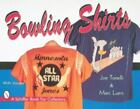 Bowling Shirts by Marc Luers and Joe Tonelli (1997, Paperback)