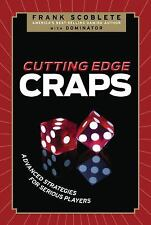 Cutting Edge Craps: Advanced Strategies for Serious Players, Dominator, Scoblete