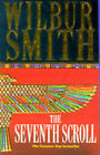 The Seventh Scroll by Wilbur Smith (Paperback, 1996)