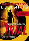 The Trial: A Bookshot by James Patterson (Paperback / softback, 2016)