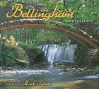 Bellingham Impressions by Farcountry Press (Paperback / softback, 2007)