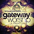 Women of Faith Presents Gateway Worsh 0878207011422 CD