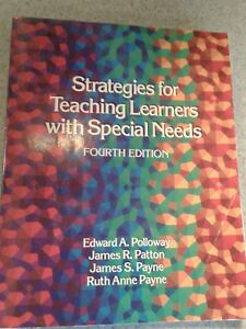 Strategies for Teaching Learners with Special Needs 4th Edition By Polloway.....
