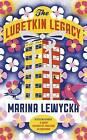 The Lubetkin Legacy by Marina Lewycka (Hardback, 2016)