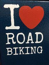 I Love Road Biking Sticker Cycling Bicycle Fixed Mountain Bike