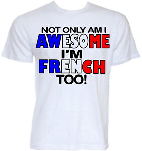 french t shirts mens funny cool novelty joke slogan france. Black Bedroom Furniture Sets. Home Design Ideas