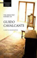 The Selected Poetry of Guido Cavalcanti : A Critical English Edition (2009,...