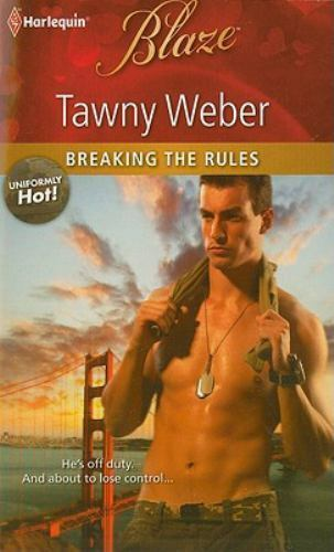 Breaking the Rules by Weber, Tawny