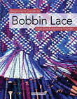 Beginner's Guide to Bobbin Lace by Gilian Dye, Adrienne Thunder (Paperback, 2007)