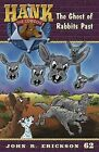 The Ghost of Rabbits Past by John R Erickson (Paperback / softback, 2013)