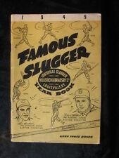 Vintage 1945 Famous Slugger Year Book w/Boudreau & Walker Cover