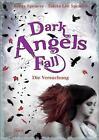 Dark Angels` Fall - Die Versuchung / Dark Angels Bd.2 von Kristy Spencer und Tabita Lee Spencer (2012, Gebundene Ausgabe)