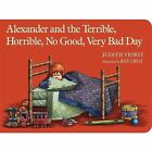 Alexander and the Terrible, Horrible, No Good, Very Bad Day by Judith Viorst (Board book, 2014)