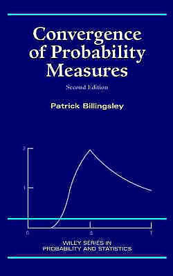 Convergence of Probability Measures by Billingsley, Patrick (Hardback book, 1999