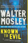 Known to Evil by Walter Mosley (Paperback / softback, 2011)