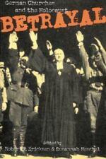 Betrayal : German Churches and the Holocaust by Robert P. Ericksen (1999, Paperback)