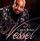 Vessel by Chris Byrd (CD, 2010, Minstrel House Records)