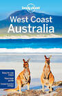 Lonely Planet West Coast Australia by Brett Atkinson, Steve Waters, Lonely Planet, Kate Armstrong (Paperback, 2015)