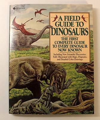 A Field Guide to Dinosaurs First Avon Printing June 1983 Soft Cover Book