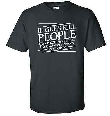 FUNNY FIREARMS GUN 2ND AMENDMENT IF GUNS KILL PEOPLE  T-SHIRT GRAPHIC GILDAN