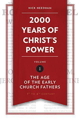 2,000 Ans De Christ's Power Vol. 1: The Âge De The Early Church Fathers ( Grace